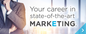 Your career in state-of-the-art marketing